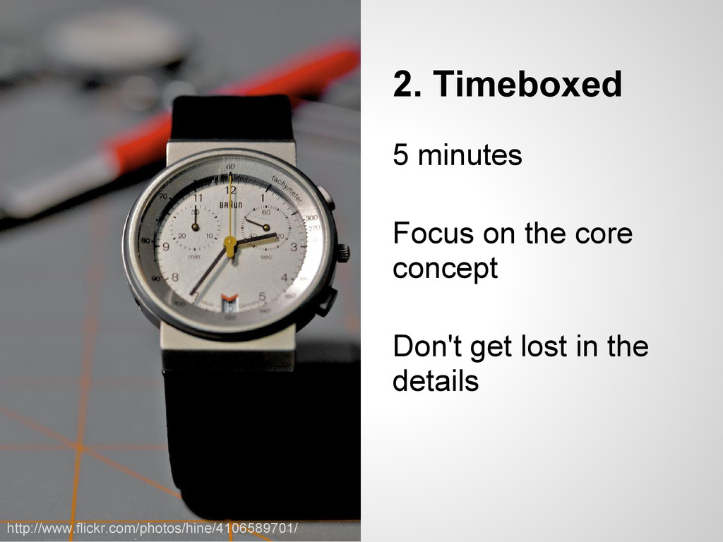 2. Timeboxed 5 minutes Focus on the core concep...