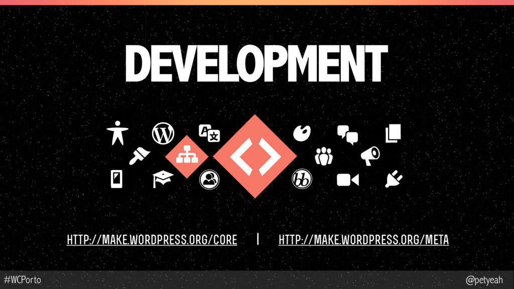 @petyeah #WCPorto DEVELOPMENT http://make.wordp...