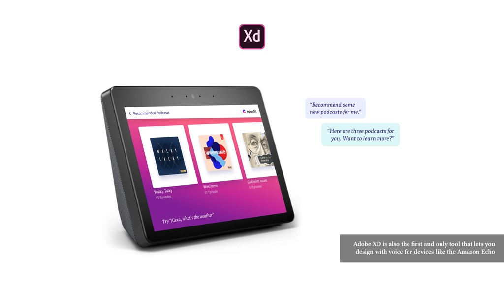 Adobe XD is also the first and only tool that l...