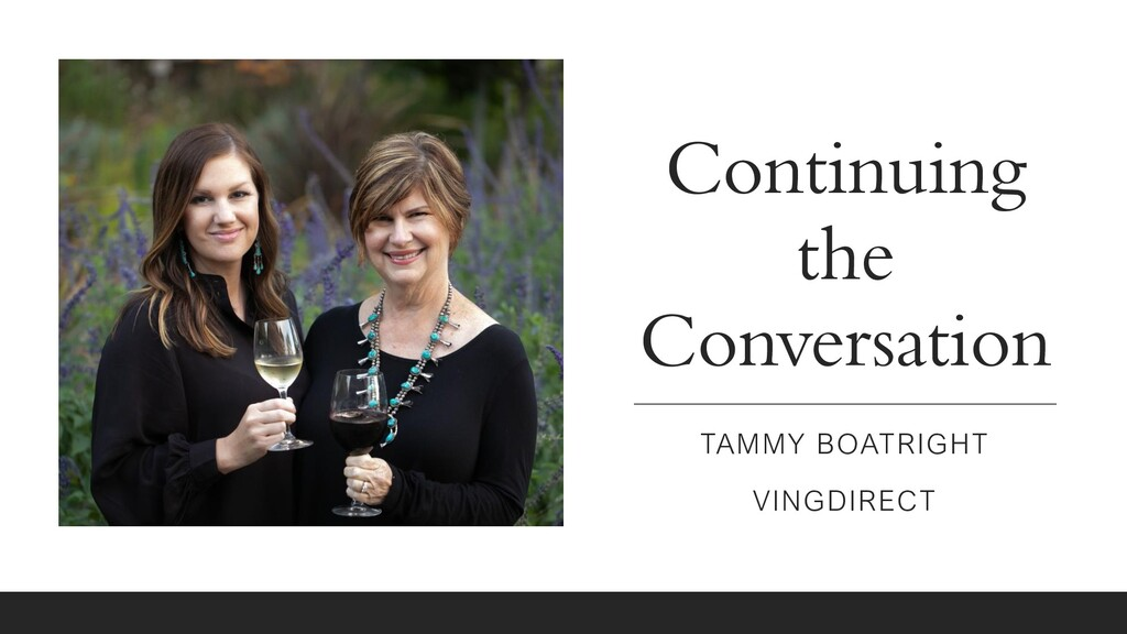 Continuing the Conversation TAMMY BOATRIGHT VIN...