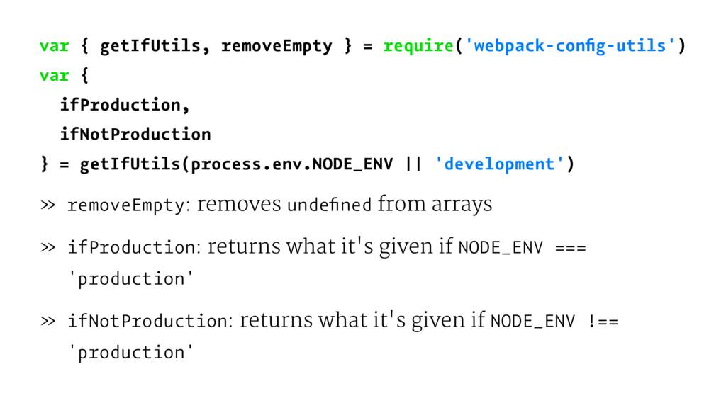 var { getIfUtils, removeEmpty } = require('webp...