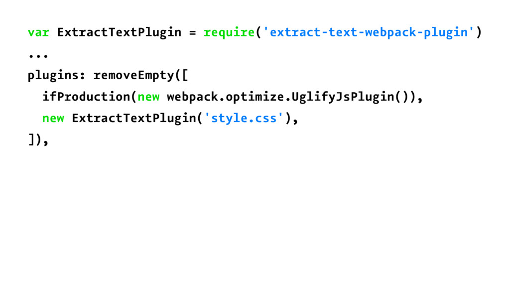 var ExtractTextPlugin = require('extract-text-w...