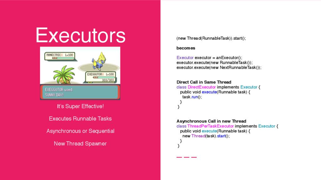 Executors It's Super Effective! Executes Runna...
