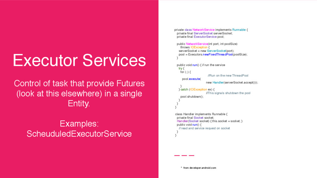Executor Services Control of task that provide ...