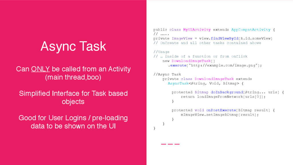 Async Task Can ONLY be called from an Activity ...