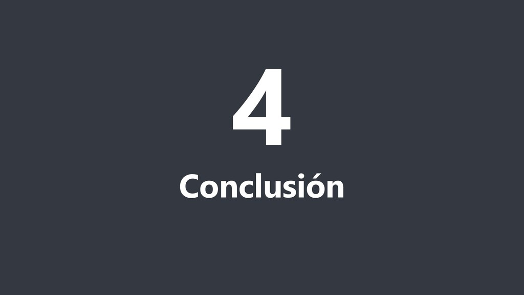 4 Conclusión