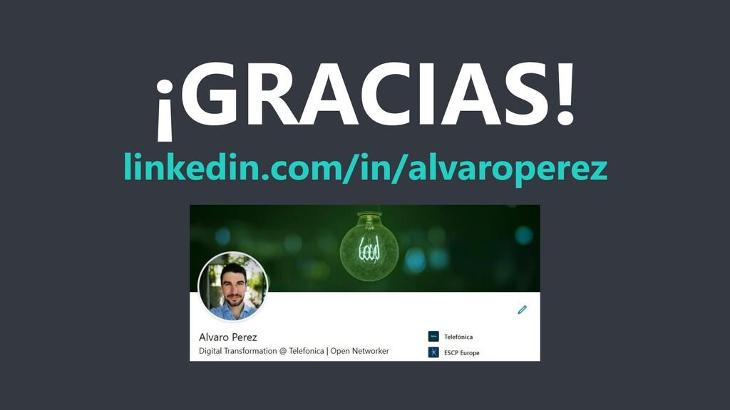 ¡GRACIAS! linkedin.com/in/alvaroperez