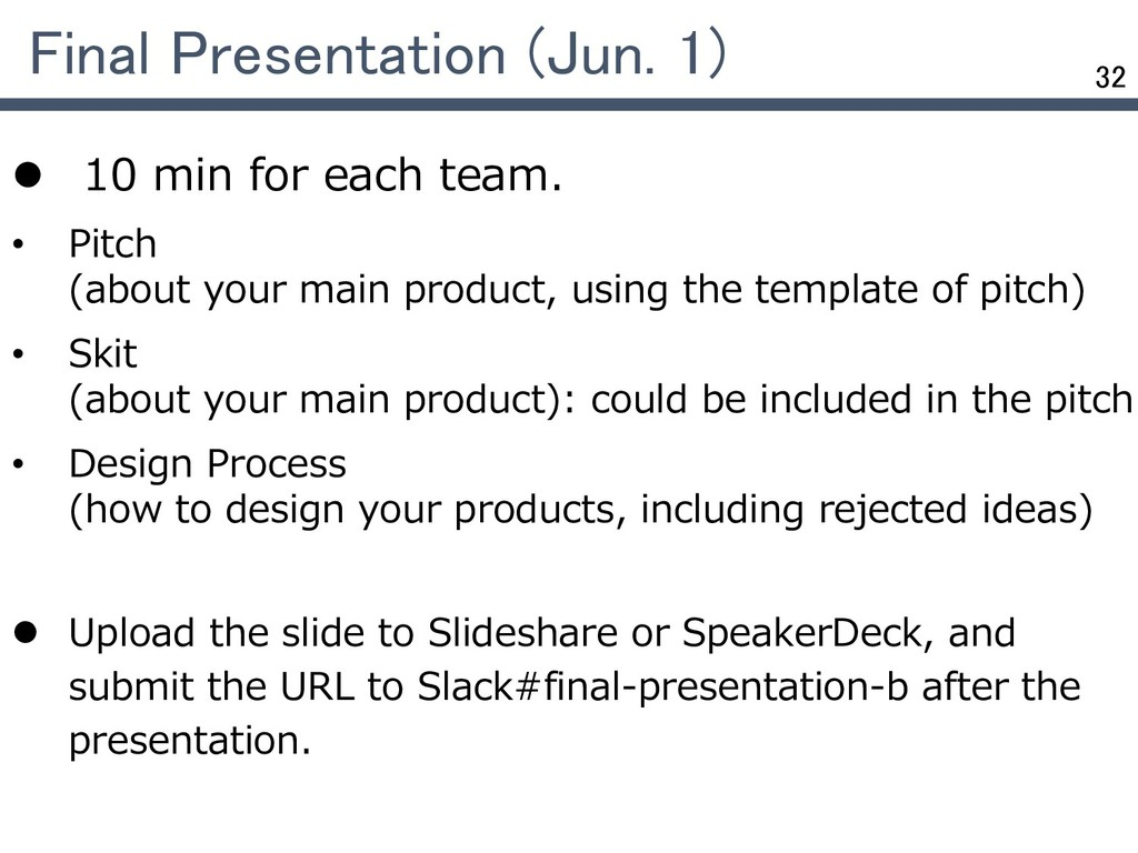 32 Final Presentation (Jun. 1)  10 min for eac...