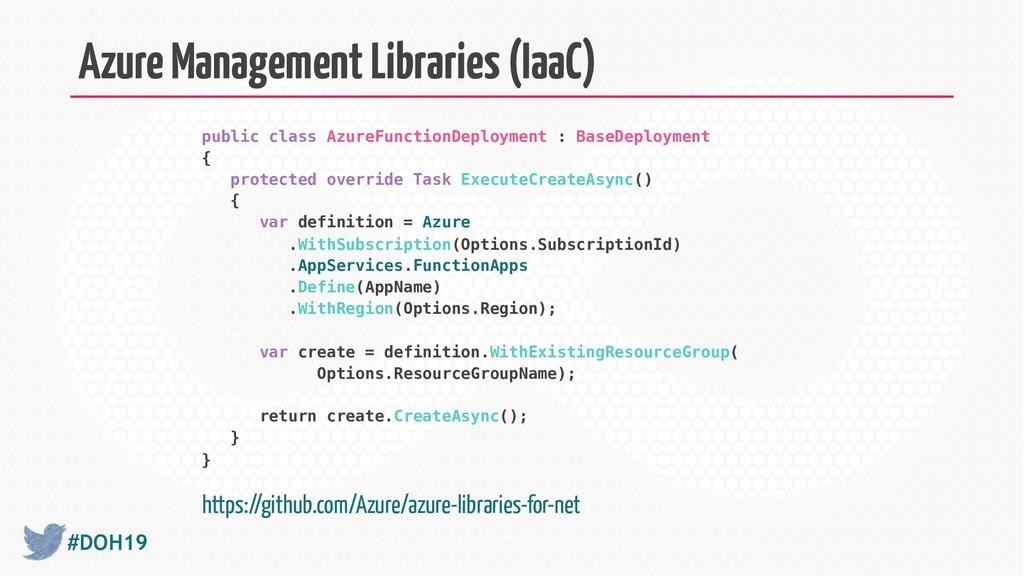#DOH19 Azure Management Libraries (IaaC) public...