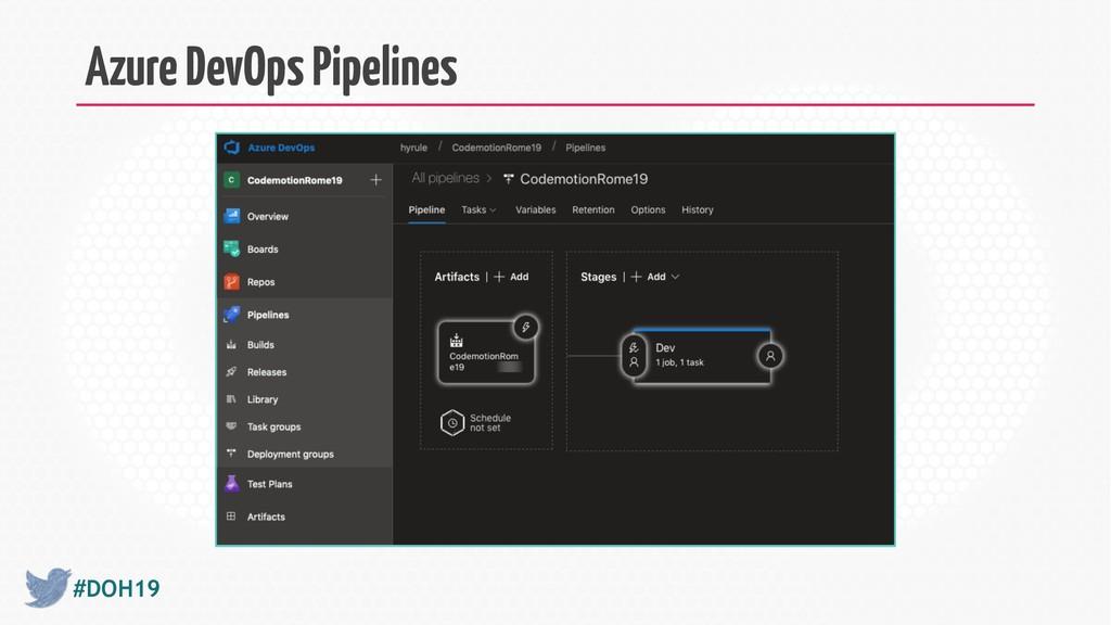 #DOH19 Azure DevOps Pipelines