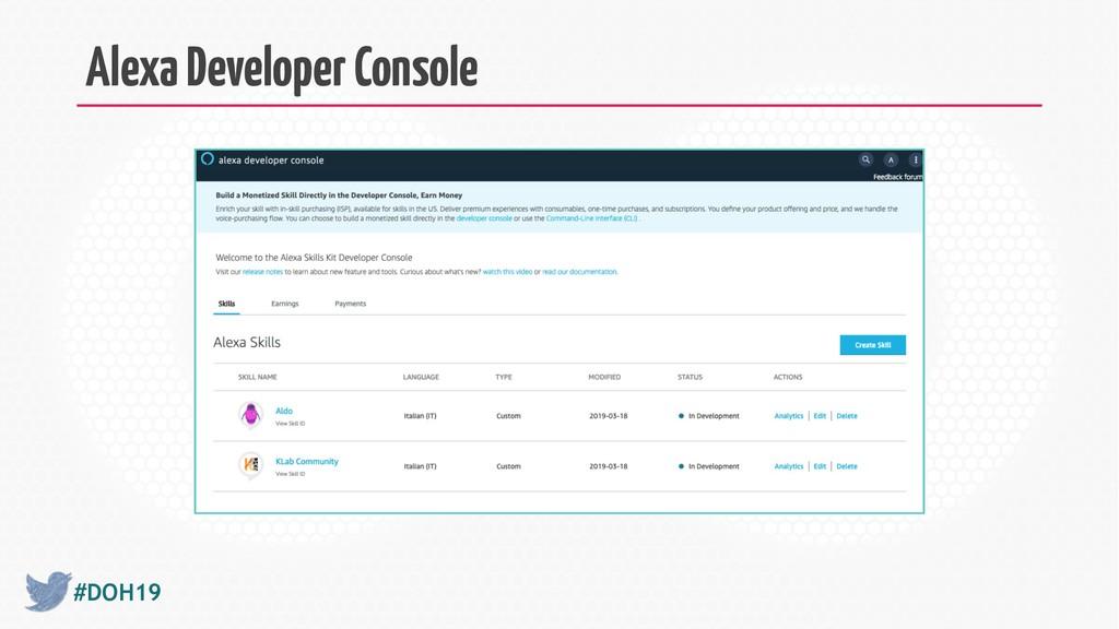 #DOH19 Alexa Developer Console
