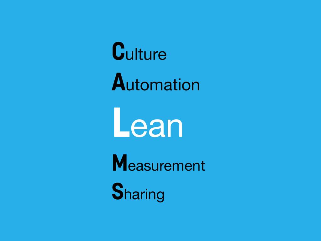 Culture Automation  Lean Measurement  Sharing