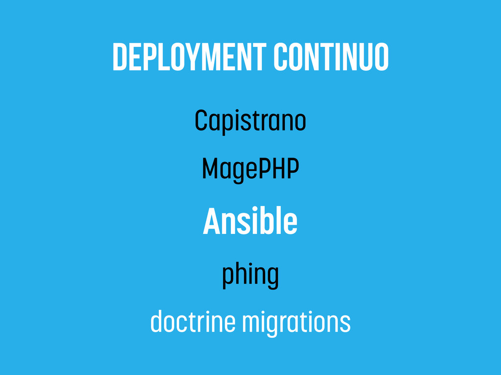 deployment contiNuo Capistrano MagePHP Ansible ...