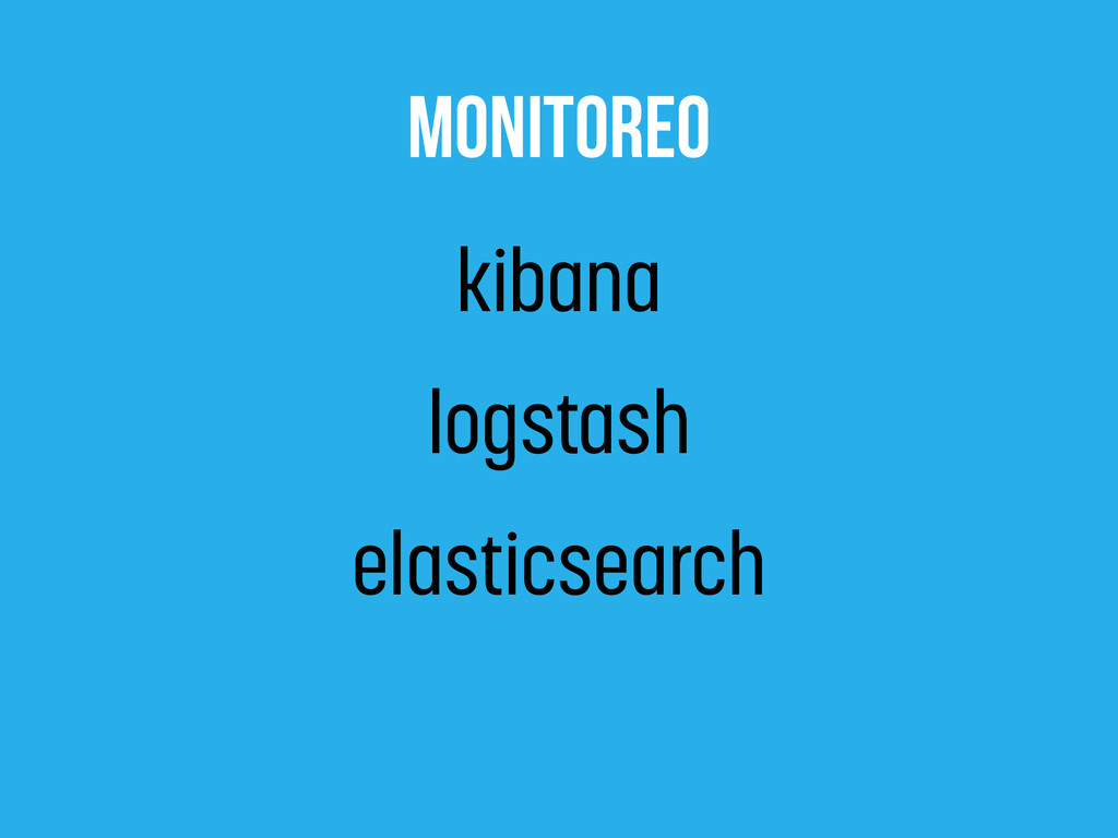 monitoreo kibana logstash elasticsearch