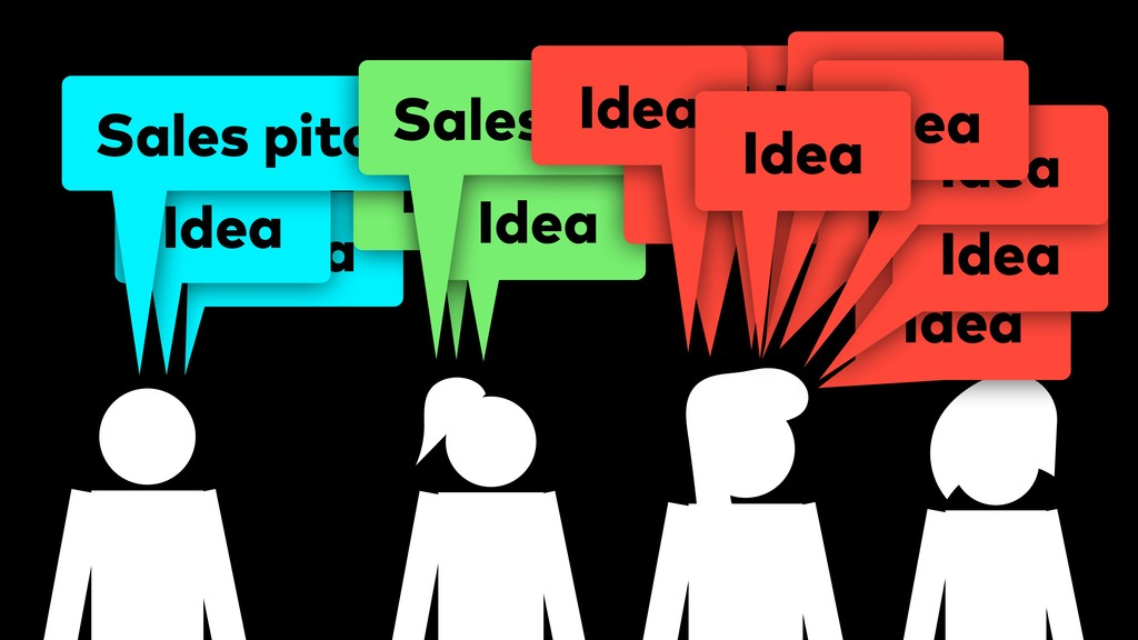 … Idea Idea Idea Sales pitch Idea Sales pitch I...