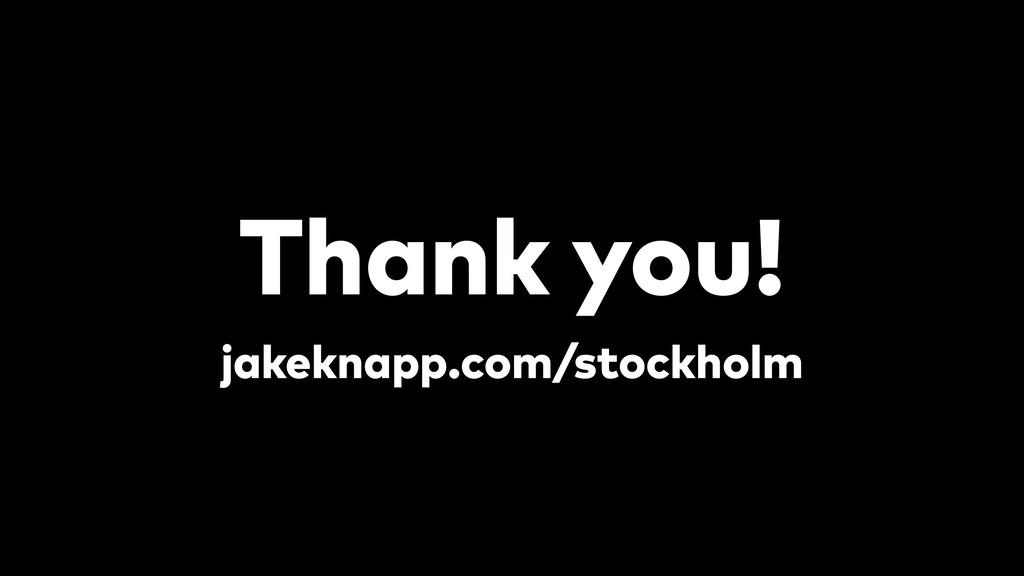 Thank you! jakeknapp.com/stockholm