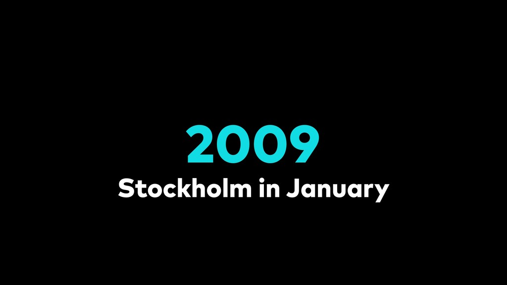 Stockholm in January 2009