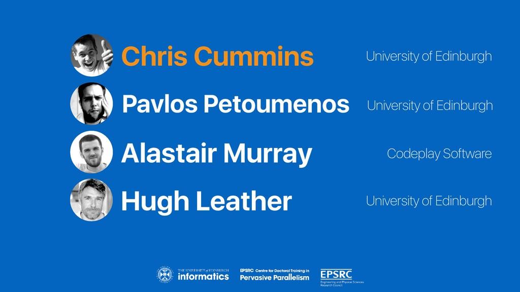 Chris Cummins Codeplay Software University of E...