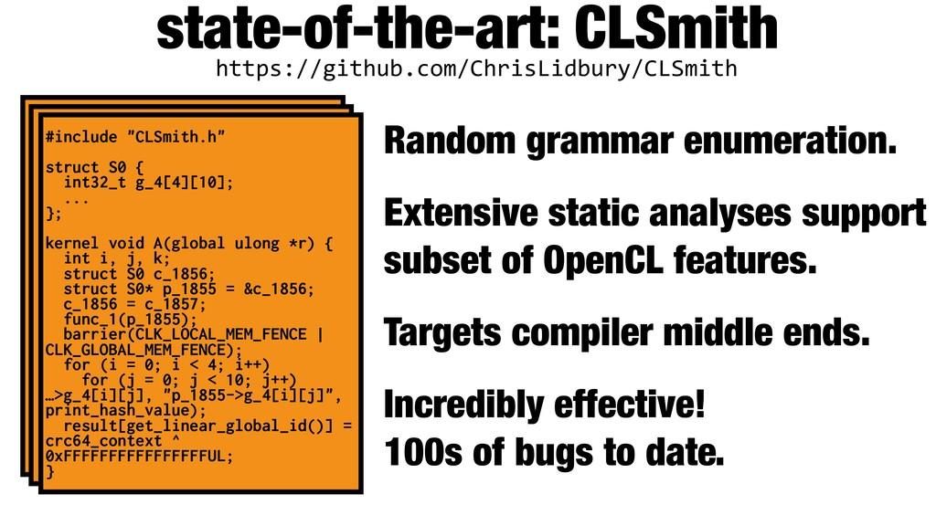 state-of-the-art: CLSmith Random grammar enumer...
