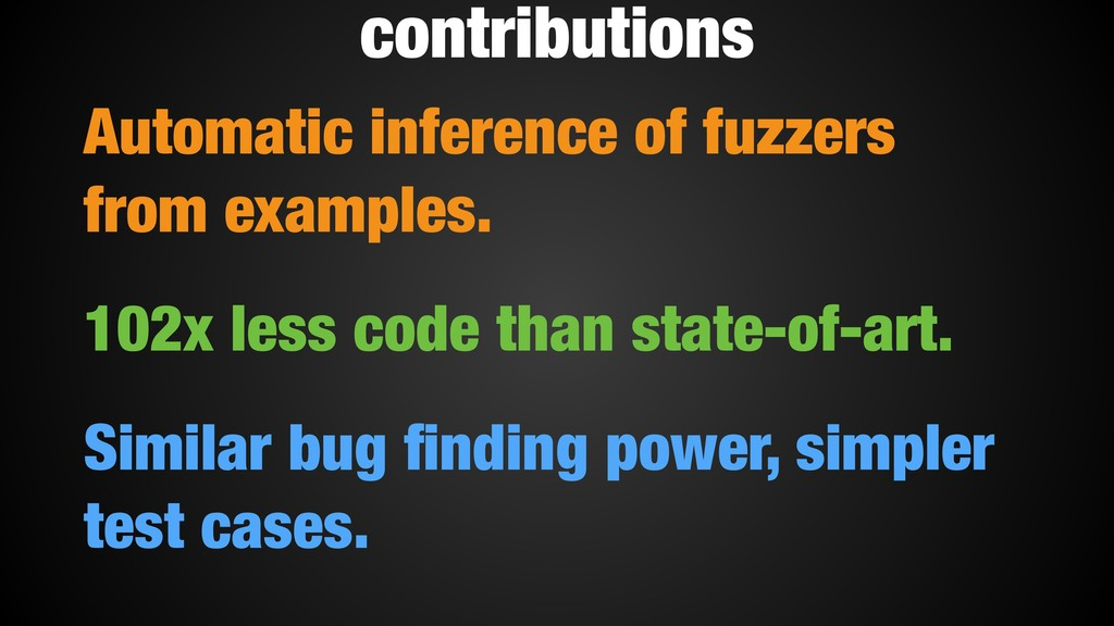 Automatic inference of fuzzers from examples. 1...