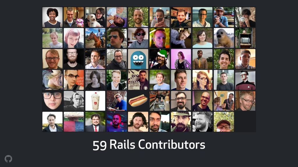 59 Rails Contributors