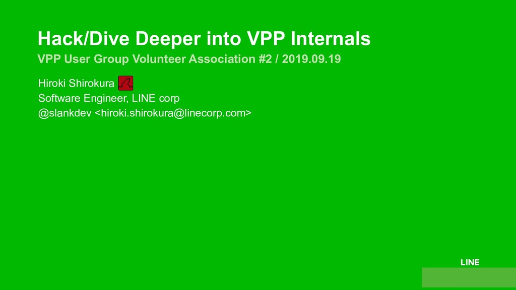 Hack/Dive Deeper into VPP Internals VPP User Gr...