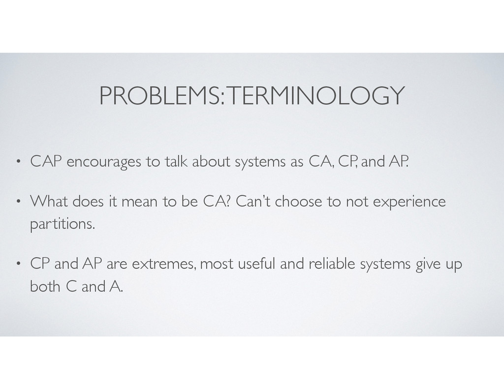 PROBLEMS: TERMINOLOGY • CAP encourages to talk ...