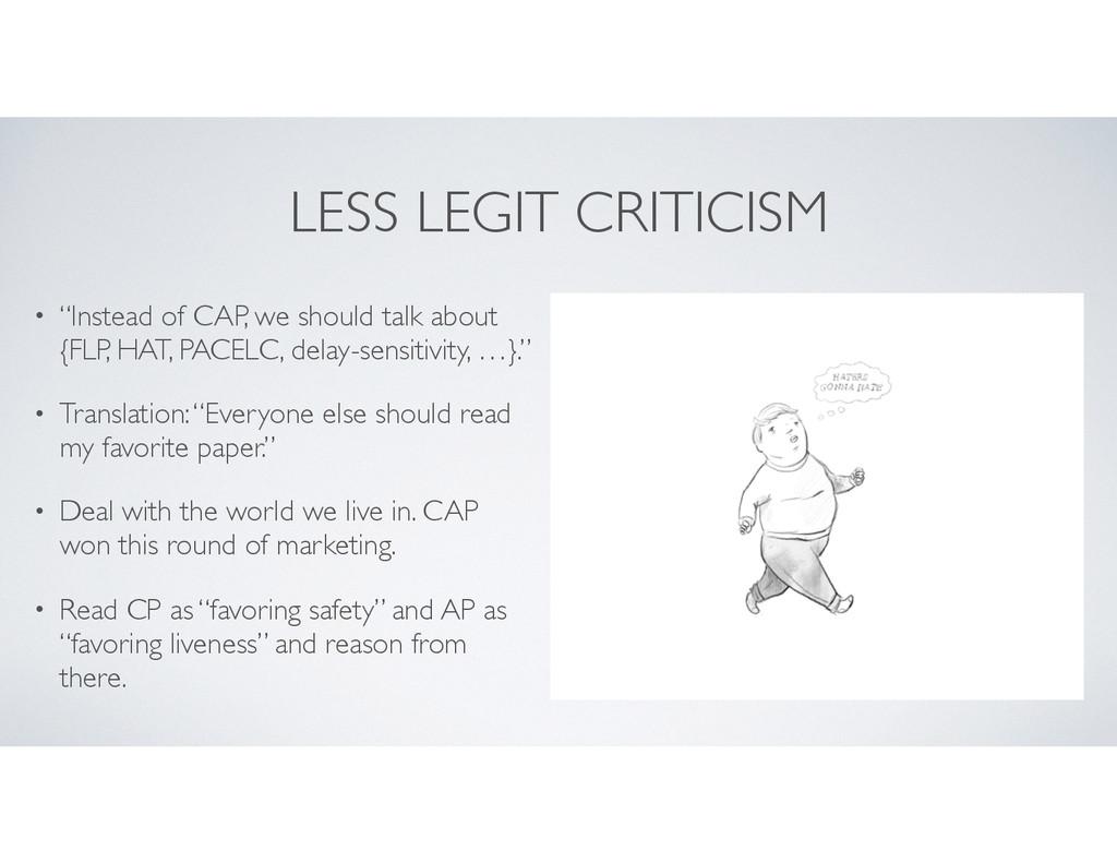 "LESS LEGIT CRITICISM • ""Instead of CAP, we shou..."
