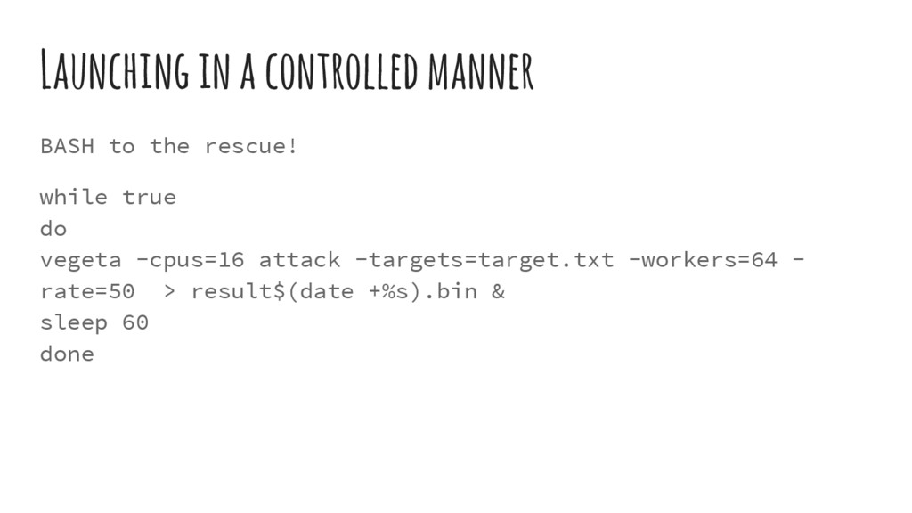 Launching in a controlled manner BASH to the re...