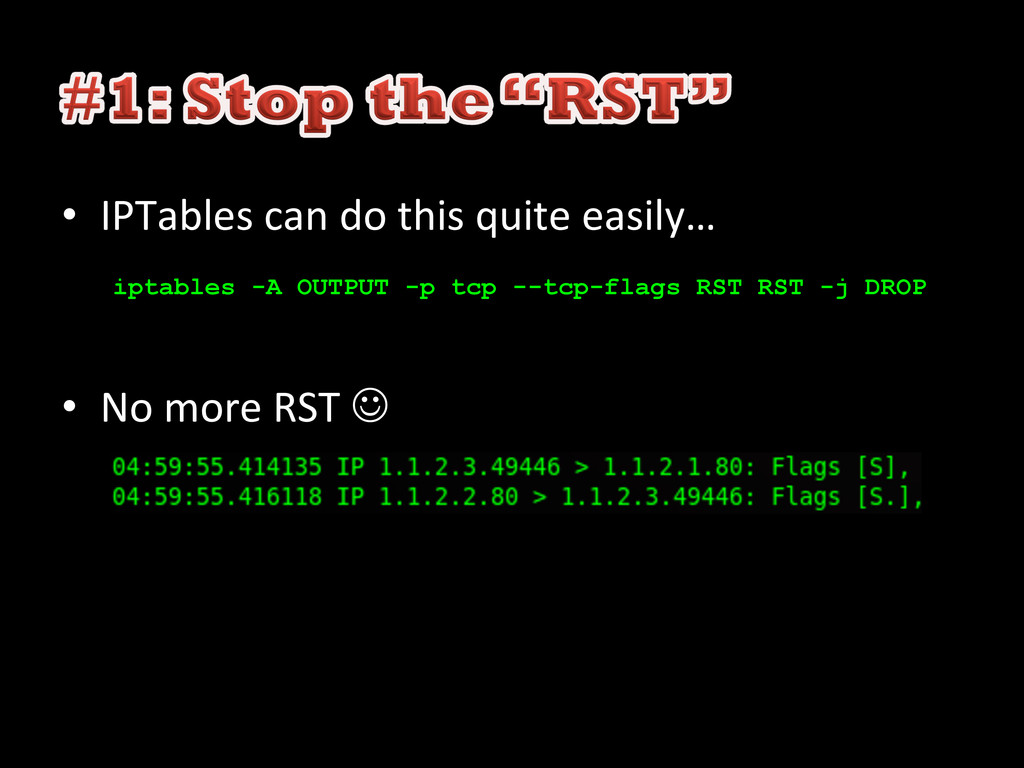 • IPTables can do this quite ea...