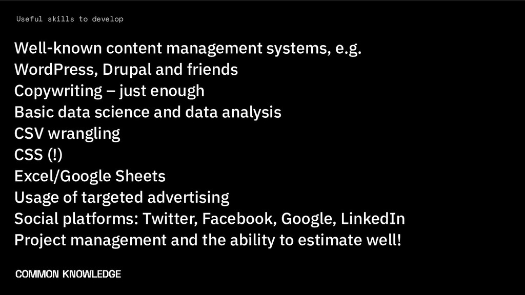 Useful skills to develop Well-known content man...