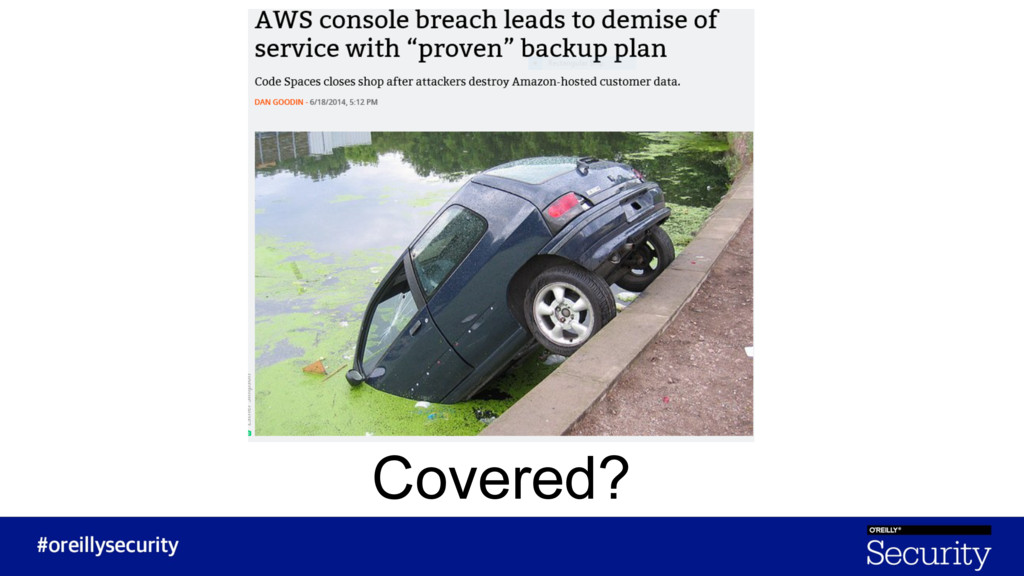 Covered?