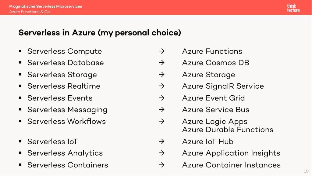 10 § Serverless Compute → Azure Functions § Ser...