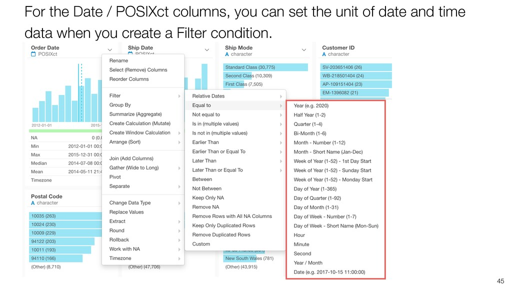 45 For the Date / POSIXct columns, you can set ...