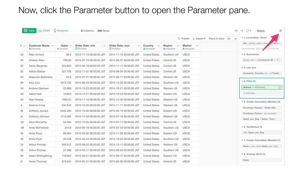 Now, click the Parameter button to open the Par...