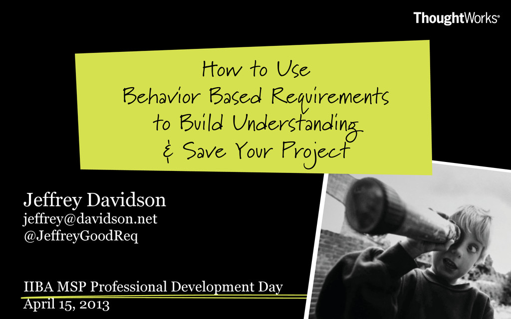 How to Use Behavior Based Requirements to Build...