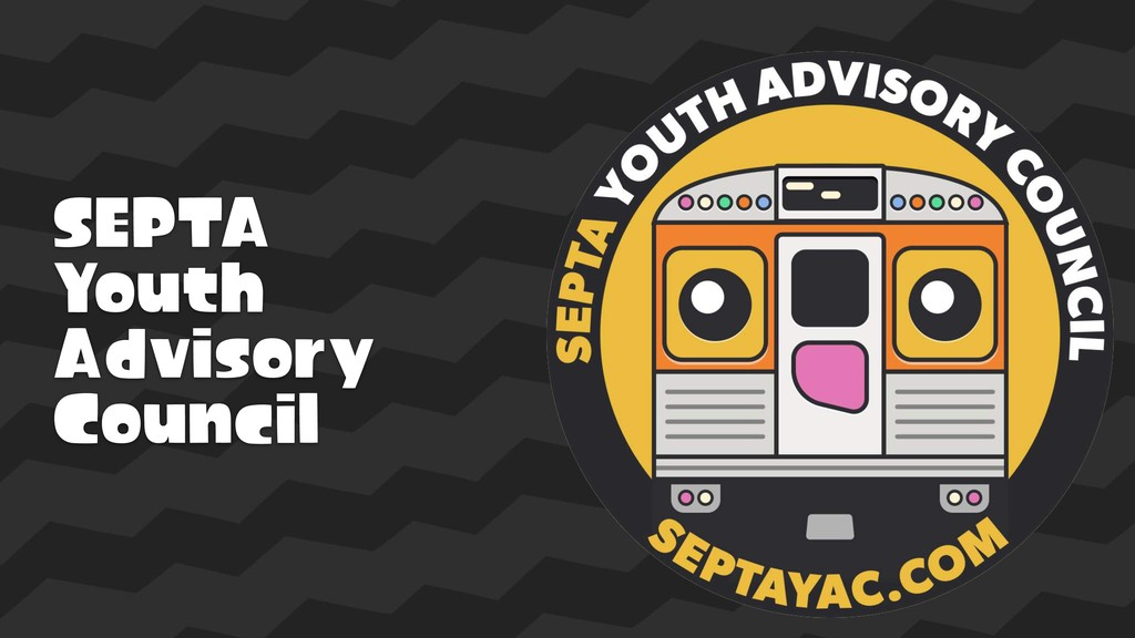 SEPTA  Youth  Advisory  Council