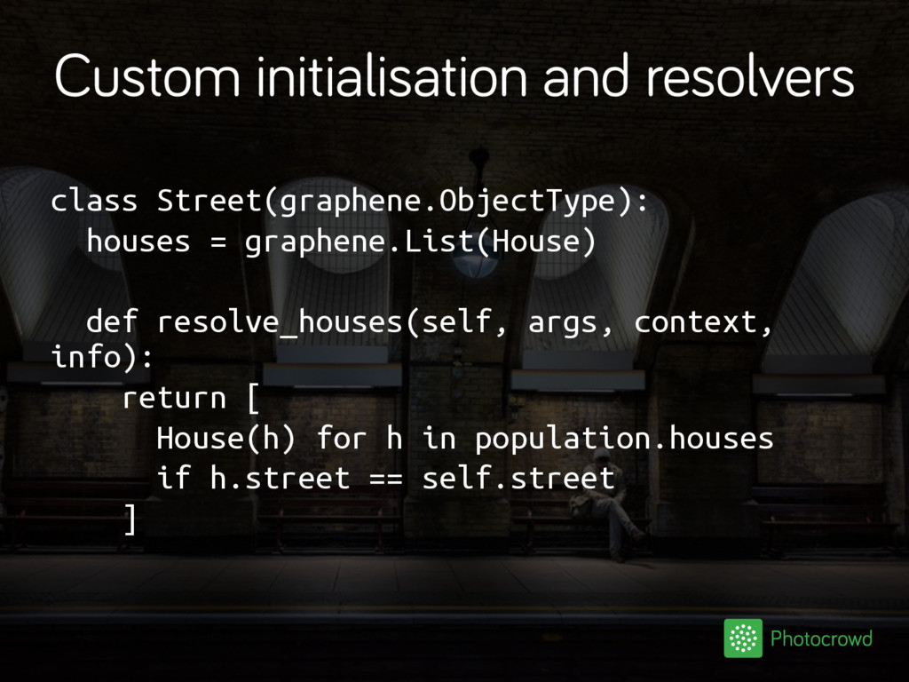 Custom initialisation and resolvers class Stree...