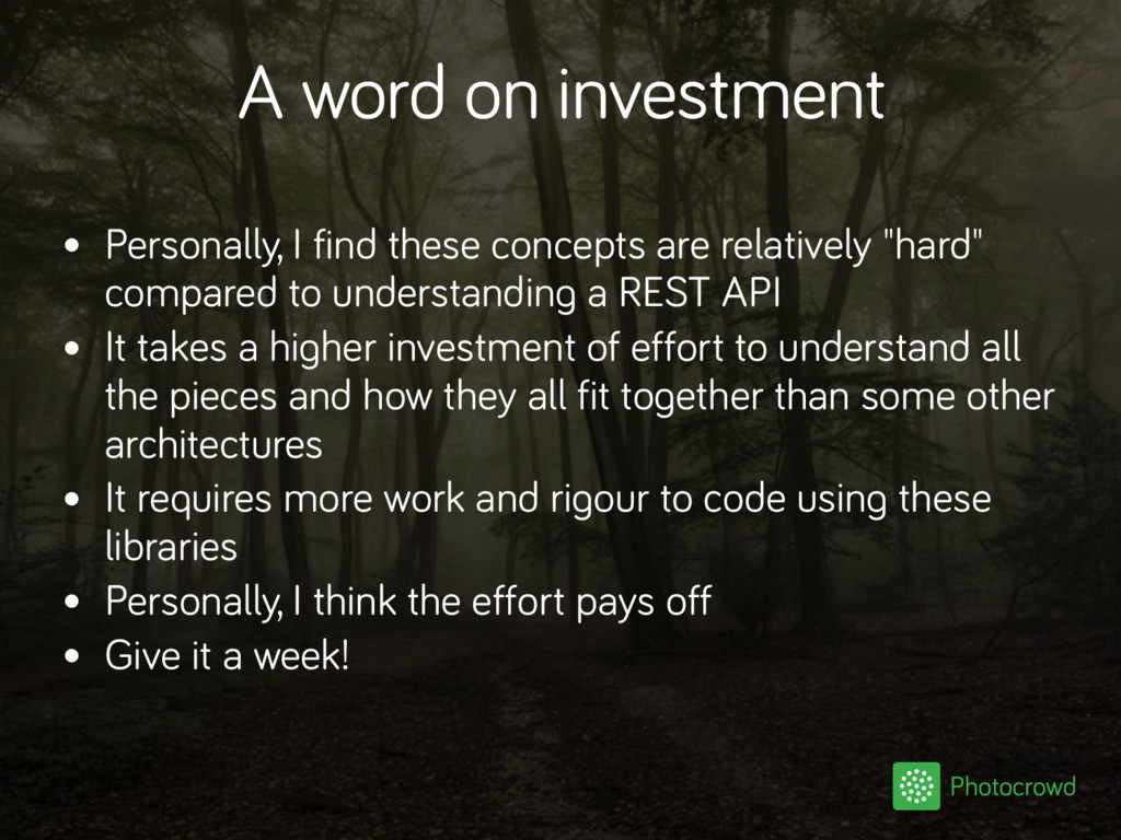 A word on investment • Personally, I find these...