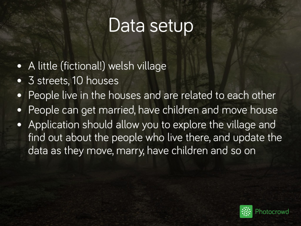 Data setup • A little (fictional!) welsh villag...