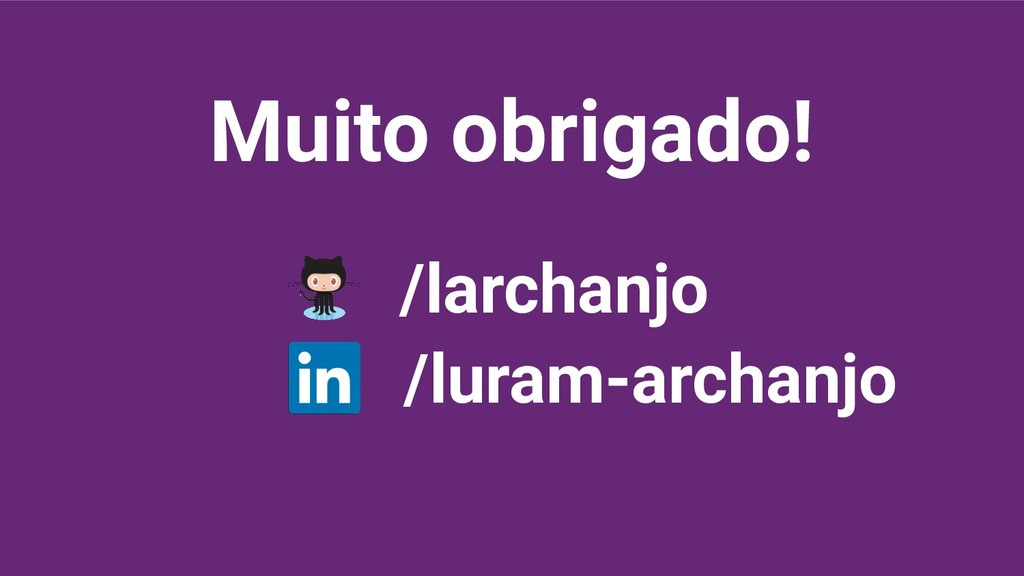 Muito obrigado! /larchanjo /luram-archanjo