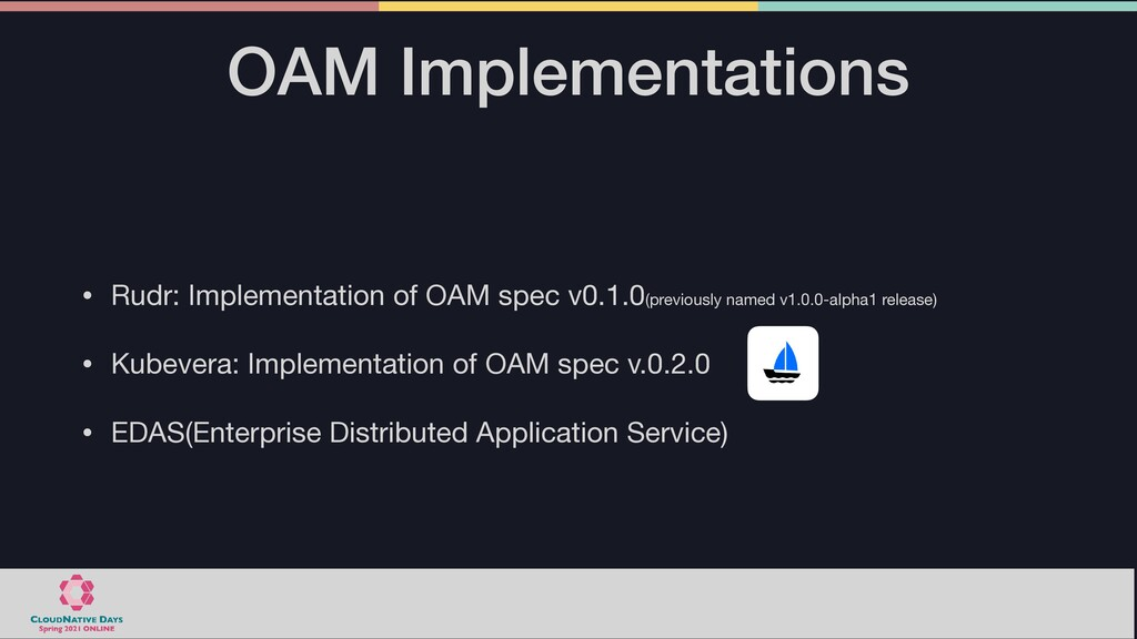OAM Implementations • Rudr: Implementation of O...