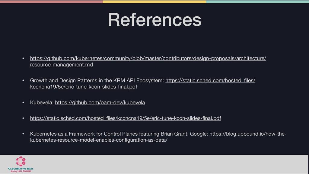References • https://github.com/kubernetes/comm...