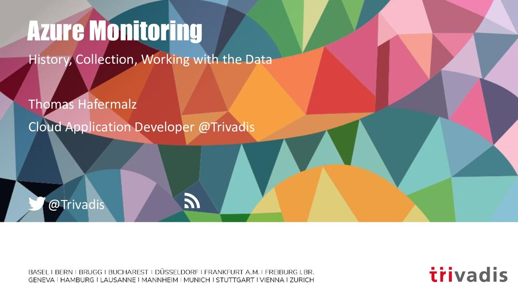 @Trivadis Azure Monitoring History, Collection,...