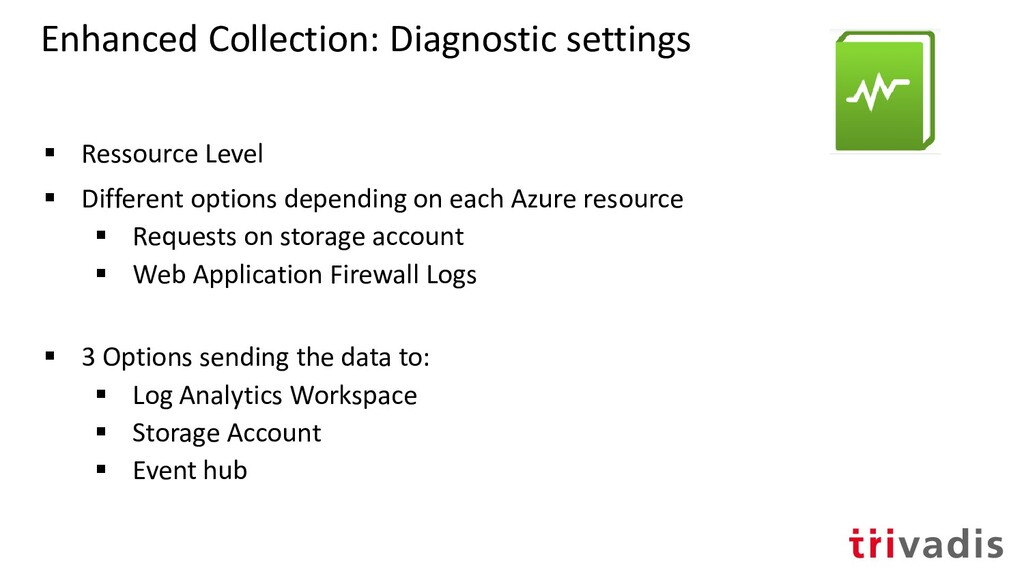 Enhanced Collection: Diagnostic settings ▪ Ress...