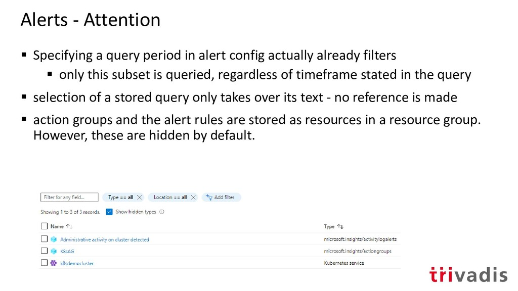 Alerts - Attention ▪ Specifying a query period ...