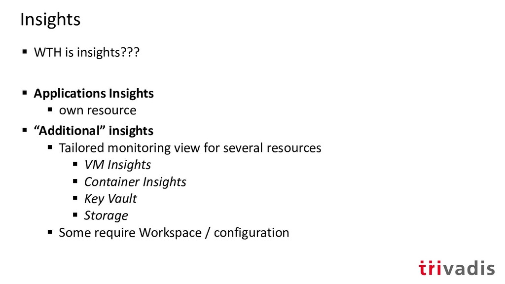 Insights ▪ WTH is insights??? ▪ Applications In...