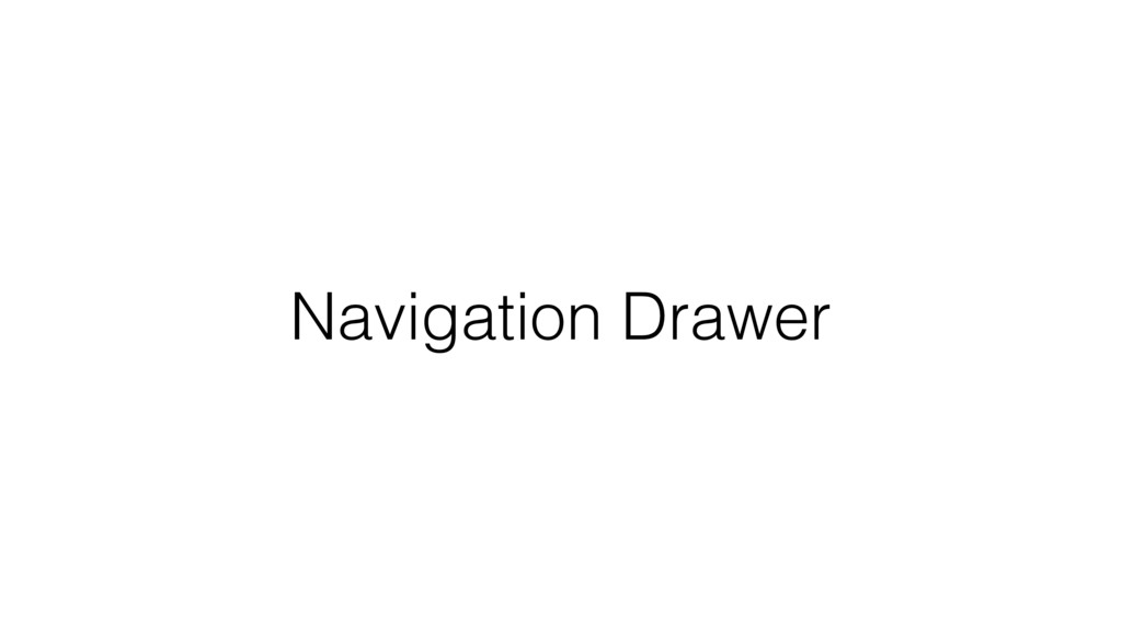 Navigation Drawer