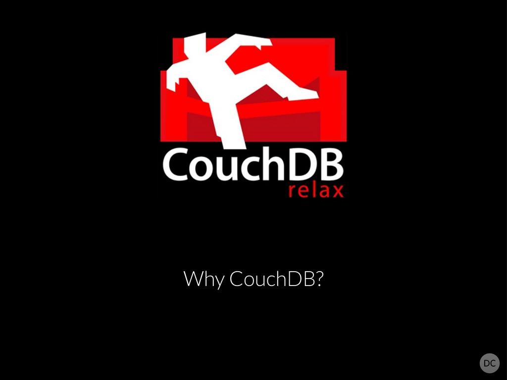 Why CouchDB?