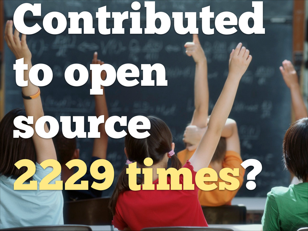 Contributed to open source 2229 times?